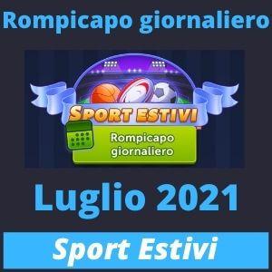 Rompicapo giornaliero Luglio 2021 Sport Estivi
